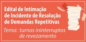 IRDR - edital - turnos ininterruptos