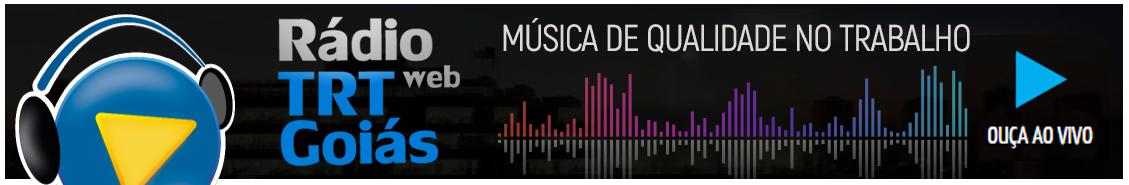 Rádio TRT Goiás - Música de Qualidade no Trabalho